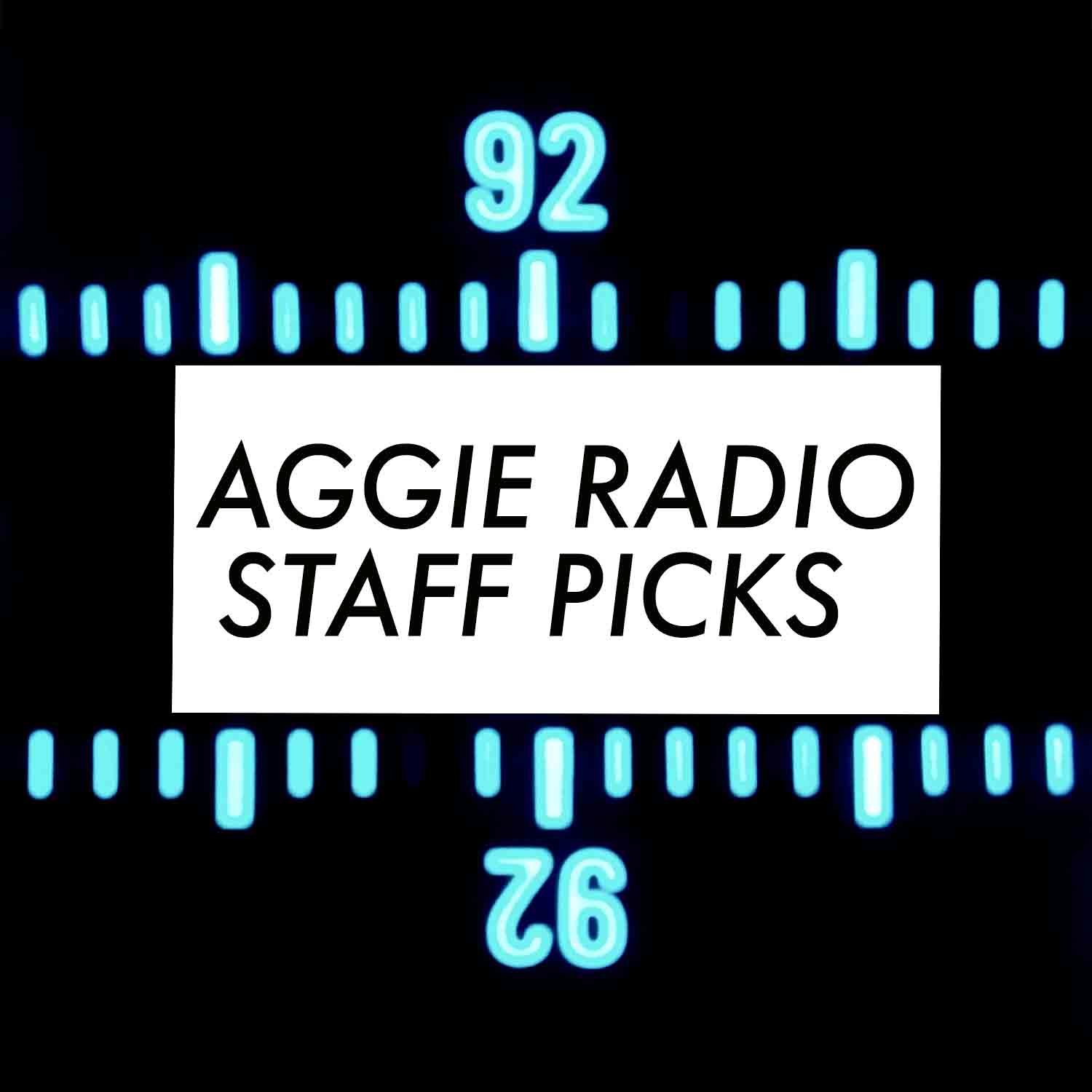 aggie radio staff picks