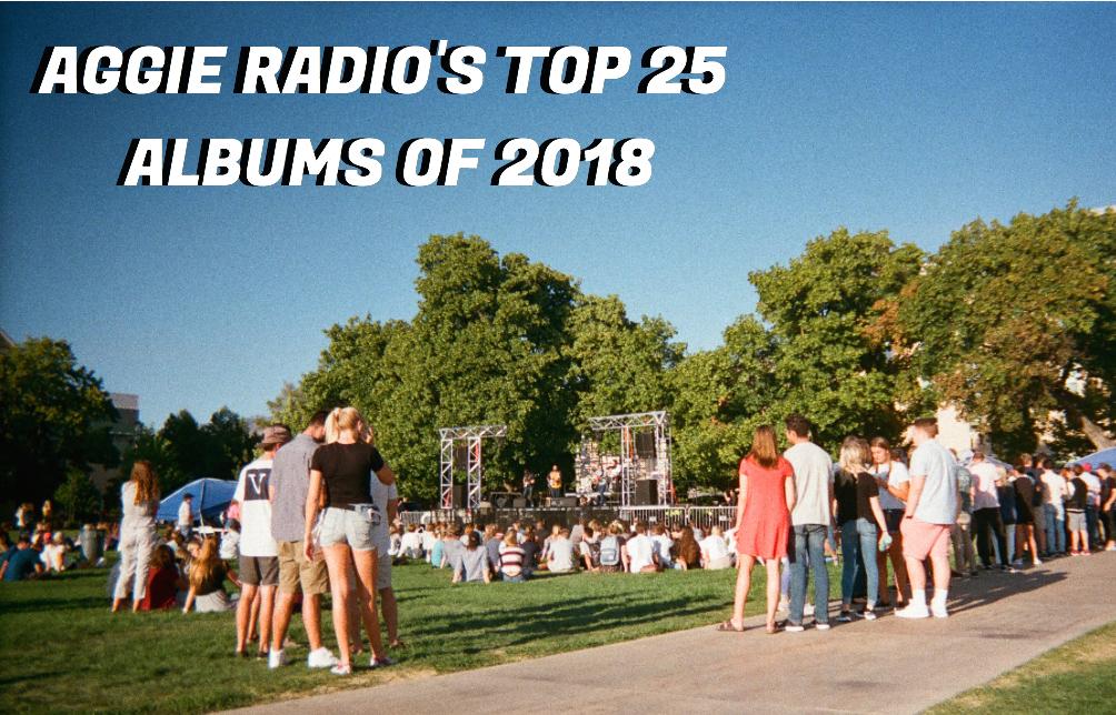 Aggie Radio's Top 25 Albums of 2018
